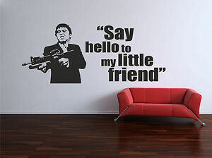 Scarface Say Hello To My Little Friend Gun Quote Wall Art