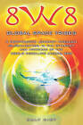 8w8 - Global Space Tribes: A Post-Modern Journey Through Globalization in the Internet Age Powered by the World Modeling Engine 8w8 by Ralf Hirt (Paperback / softback, 2008)