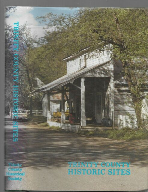 Trinity County (CA) Historic Sites by Alice Goen Jones, editor (1981, Hardcover)