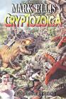 Cryptozoica by Mark Ellis (Paperback / softback, 2010)