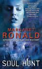Soul Hunt by Margaret Ronald (Paperback / softback, 2010)