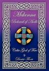 McKenna: Beloved of Aodh Celtic God of Fire by Denise Flora (Hardback, 2012)