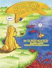 Quackie The Bunny 9781477295274 by Doris Hucks Book