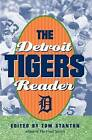 The Detroit Tigers Reader by The University of Michigan Press (Paperback, 2005)