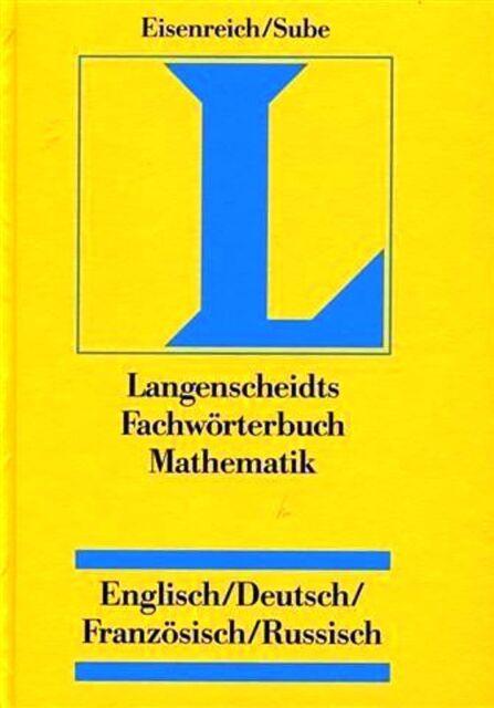 Langenscheidt Fachwörterbuch Mathematik, Englisch-Deutsch-Französisch-Russisch