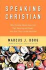 Why Christian Words Have Lost Their Meaning and Po.. 9780061976582 Paperback