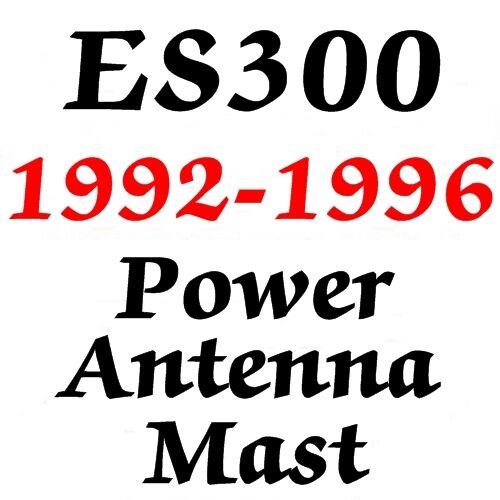 Lexus ES300 POWER ANTENNA MAST  1992-1996  NEW ES 300