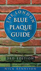 London Blue Plaque Guide by Nick Rennison (Paperback, 2009)