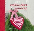 Liebe Weihnachtswünsche (2012, Gebundene Ausgabe)