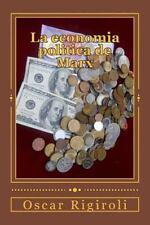 La Economia Politica de Marx by Oscar Rigiroli (2014, Paperback)