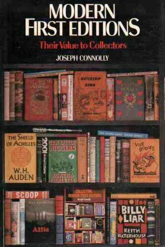 Modern First Editions: Their Value to Collectors,Joseph Connolly