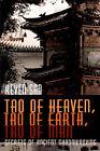 Tao of Heaven, Tao of Earth, Tao of Man: Secrets of Ancient Shadowboxing by Sifu Keven-San (Paperback / softback, 2001)