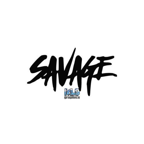 SAVAGE vinyl sticker DRIFT RACE SLAMMED Euro Baja Blacklisted for JDM RACER