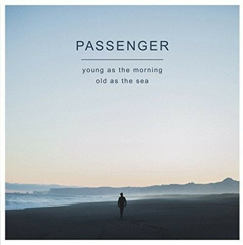 Passenger - Young As The Morning Old As The Sea [New Vinyl] UK - Import