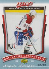 07-08 MVP SUPER SCRIPT xx/25 Made! Guillaume LATENDRESSE #55 - Canadiens