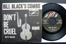 """7"""" Bill Black's Combo - Don't Be Cruel - US Hi w/ Pic"""