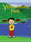 Yellowstone Park by Kelli Brown, Vanessa Brown (Paperback / softback, 2007)