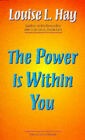 The Power is within You by Louise L. Hay (Paperback, 1991)
