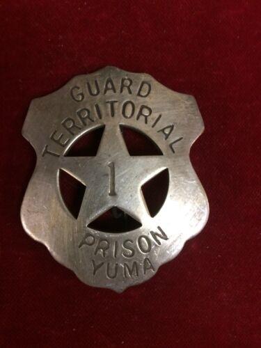 Police Old West Lawman Badge: Guard Territorial Prison Yuma