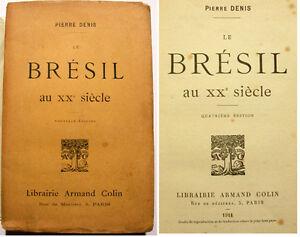 BRESIL-AU-XXEME-SIECLE-P-DENIS-COLIN-1911