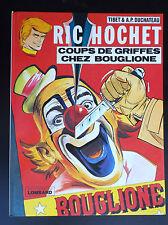 Coups de griffes chez Bouglione Ric Hochet  EO SUBLIME ETAT NEUF