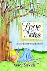 Love Notes Lessons From The Song of Solomon by Nancy Berwick 9781410769473