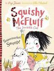 Squishy McFluff and the Supermarket Sweep! von Pip Jones (2014, Taschenbuch)