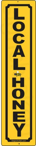 BEE KEEPER SUPPLIES LOCAL HONEY aluminum sign BEES HONEY FOR SALE HONEY