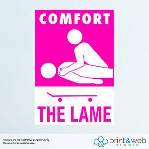 Comfort The Lame Sticker Decal Skateboard, Bumper, Phone, Laptop ...