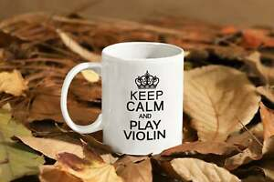 Keep Calm And Play Violin Mug Coffee Cup For Violin Player Learning Violins Gift