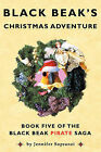 Black Beak's Christmas Adventure by Jennifer Sopranzi (Paperback, 2009)