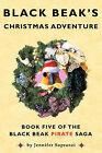 Black Beak's Christmas Adventure by Jennifer Sopranzi (Paperback, 2009)