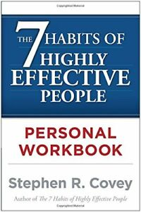 The 7 Habits of Highly Effective People: Personal Workbook-Stephen R. Covey