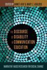 The Discourse of Disability in Communication Education (2016, Gebundene Ausgabe)