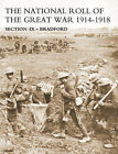 NATIONAL ROLL OF THE GREAT WAR Section IX - Bradford by Naval & Military Press Ltd (Paperback, 2006)