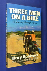 THREE-MEN-ON-A-BIKE-Rory-Spowers-A-JOURNEY-THROUGH-AFRICA-Cycling-Travel-Book