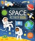 Little Children's Space Activity Book by Rebecca Gilpin (Paperback, 2015)