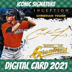 Topps Bunt 21 Christian Yelich Inception Signature Greatness Iconic 2021 Digital