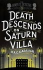 Death Descends on Saturn Villa by M. R. C. Kasasian (Hardback, 2015)
