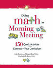 Doing Math in Morning Meeting: 150 Quick Activities That Connect to Your Curriculum by Andy Dousis (Paperback / softback, 2010)