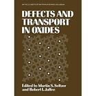 Defects and Transport in Oxides by Robert Jaffee (Paperback, 2013)