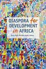 Diaspora for Development in Africa by World Bank Publications (Paperback, 2011)