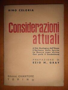 Bino Celoria, Considerazioni attuali, Pref. di Ezio M.Gray, To, Chiantore, 1941 - Italia - Bino Celoria, Considerazioni attuali, Pref. di Ezio M.Gray, To, Chiantore, 1941 - Italia