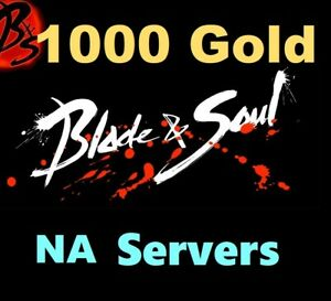 Details about 1000 Gold - Blade and Soul BNS ( All NA Servers Yura Zulia )  F8 Lobby