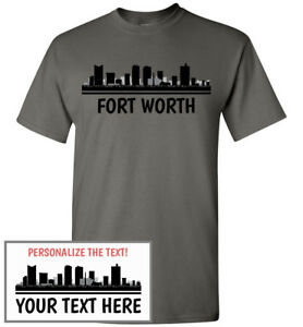 Fort Worth Skyline T-Shirt, Men Women Youth Tank Long Sleeve Personalized Tee TX