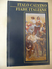 ITALO CALVINO - FIABE ITALIANE - MONDOLIBRI 2002 - A7