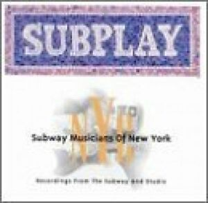 Subplay-1998-Subway-musicians-of-New-York-CD