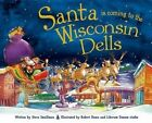 Santa Is Coming to the Wisconsin Dells by Steve Smallman (Hardback, 2015)