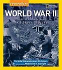 Remember World War II: Kids Who Survived Tell Their Stories by Dorinda Nicholson (Hardback, 2015)