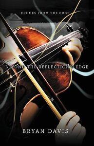 Beyond-the-Reflection-039-s-Edge-by-Bryan-Davis